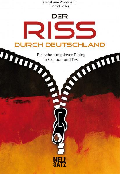 Der Riss durch Deutschland: Ein schonungsloser Dialog in Cartoon und Text
